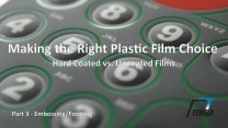 When to Use a Hardcoated Film - Embossing & Forming - Part 3 of 4