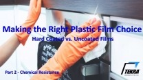 When to Use A Hardcoated Film - Chemical Resistance - Part 2 of 4